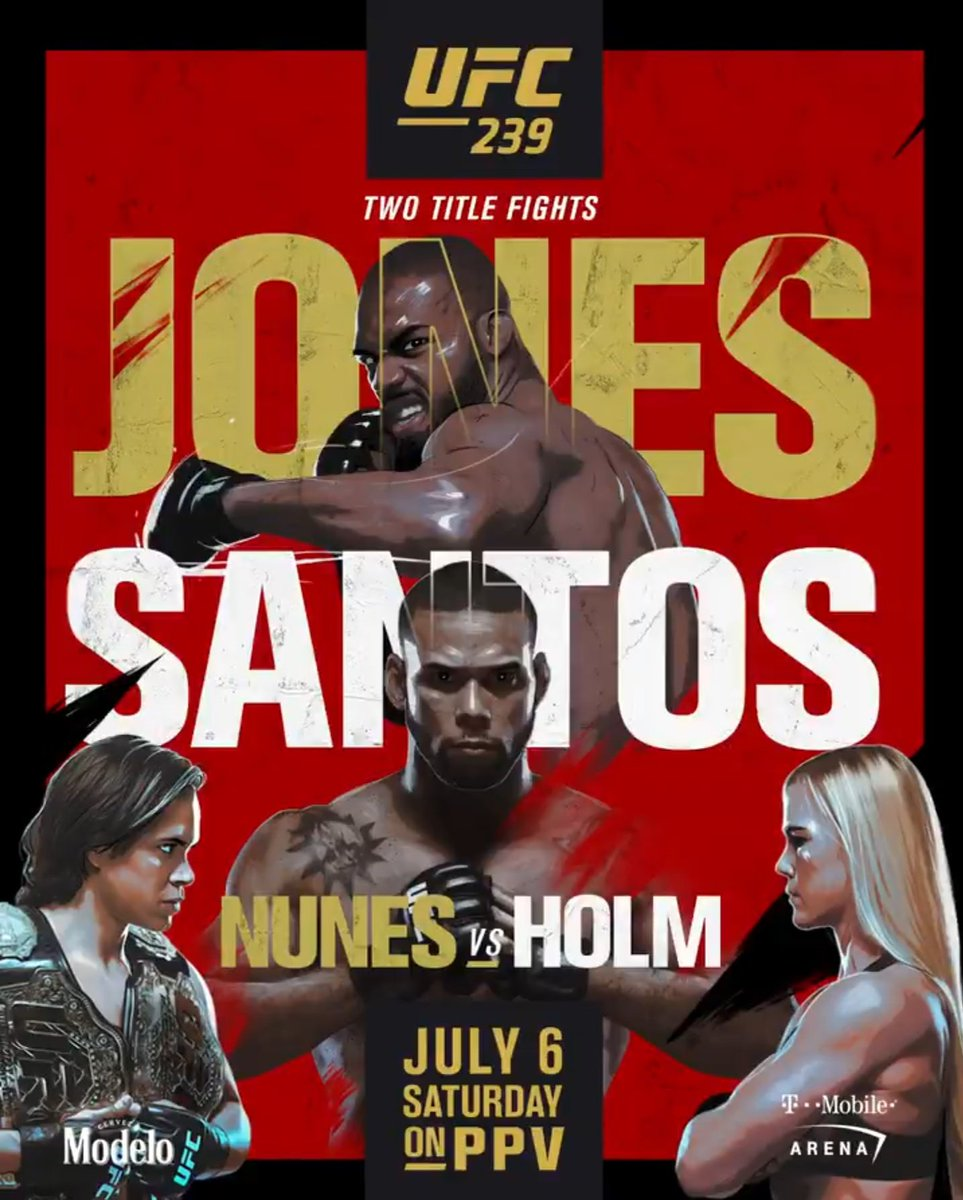 Here's the official poster for #UFC239.