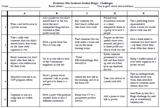 Grad Students!  We're bringing Evolution Bingo back! Be ready for #EvoBingo at #Evol2019!  We're taking suggestions for challenges to fill into the bingo card  Please send any thoughts you may have - check out this prior card for ideas  @sse_evolution @SSEgrad @systbiol @ASNAmNat