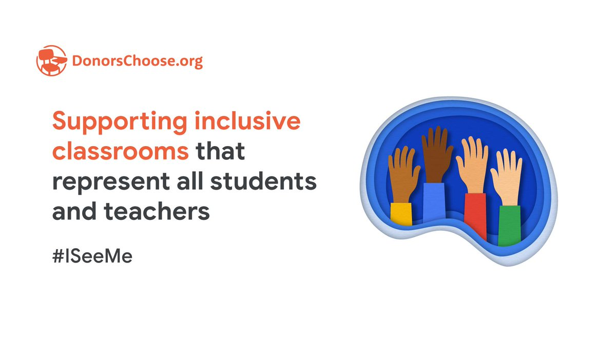 We're teaming up with @DonorsChoose to help every student see themselves supported in their learning environment through the #ISeeMe campaign, a new effort to enable teachers & students to celebrate their identities. Learn more: http://goo.gle/2VwZkTn #GoogleEdu