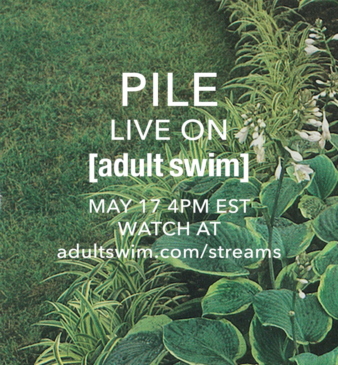 Friday afternoon catch @pilemusic playing some songs on the @adultswim live stream. Go see them on tour now! http://adultswim.com/streams