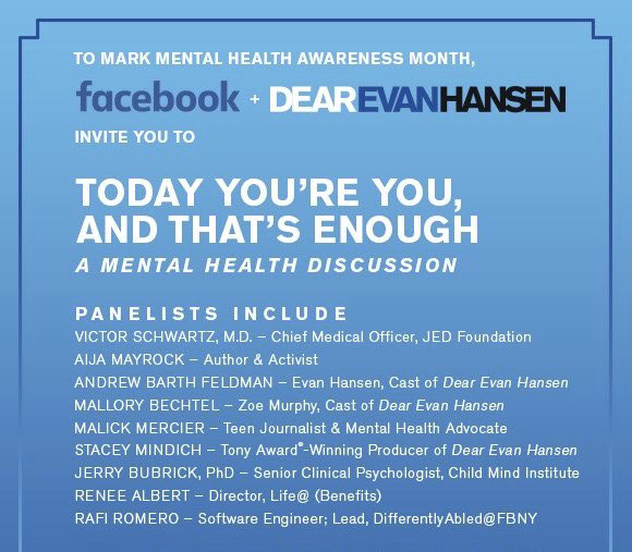 Tune in NOW from 4-5:30pm EDT at http://facebook.com/dearevanhansen  for a #mentalhealth discussion with @DearEvanHansen, our @Doctor_Vic, and other panelists. We hope you can join us!   #MentalHealthMatters #MentalHealthAwarenessWeek #MentalHealthAwarenessMonth