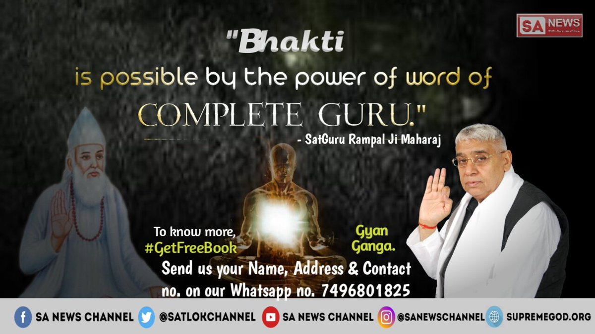&quot;Bhakti is Possible by the Power of Word of Complete Guru&quot; - @SaintRampalJiM It is beneficial to do bhakti after taking intiation from Guru ji. Without acquiring a Guru, one does not get any benefit. For details, watch Sadhna tv 07:30 pm IST #FridayFeeling #FridayThoughts <br>http://pic.twitter.com/LtBumSC54R