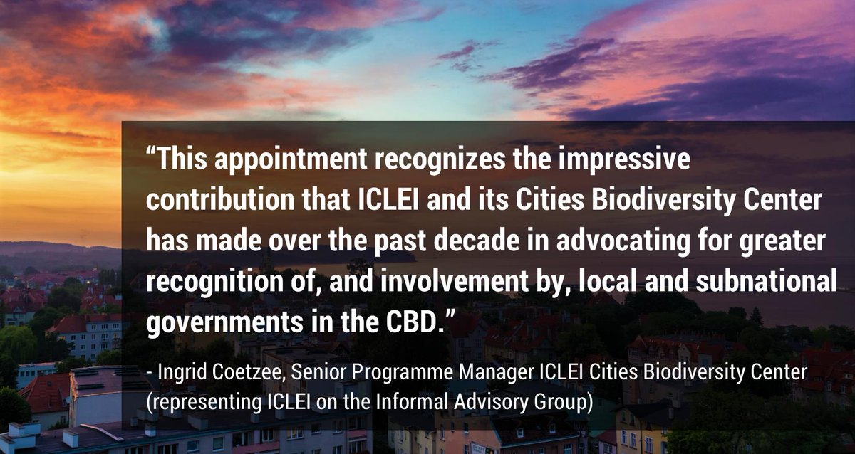 Exciting news! @ICLEI's been selected to represent all local & subnational governments on the Informal Advisory Group on the Mainstreaming of Biodiversity.  We'll be advising @CristianaPascaP/@UNBiodiversity on mainstreaming #biodiversity & post-2020 global biodiversity framework