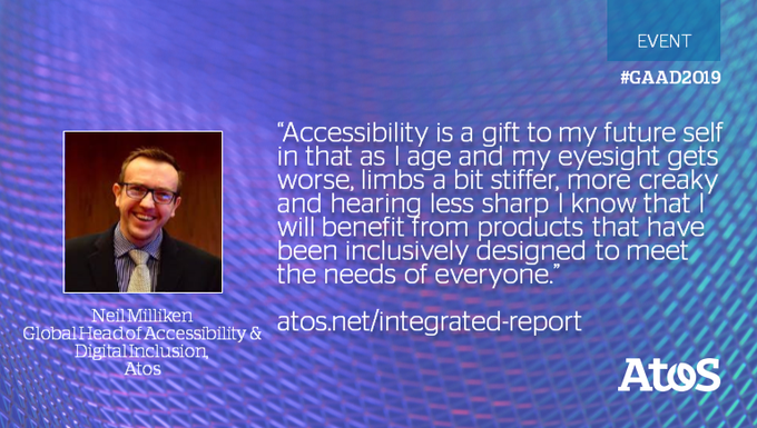 For @NeilMilliken, Global Head of Accessibility & Digital Inclusion at Atos, #GAAD is a...