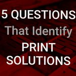 Image for the Tweet beginning: Five Questions That Identify Print
