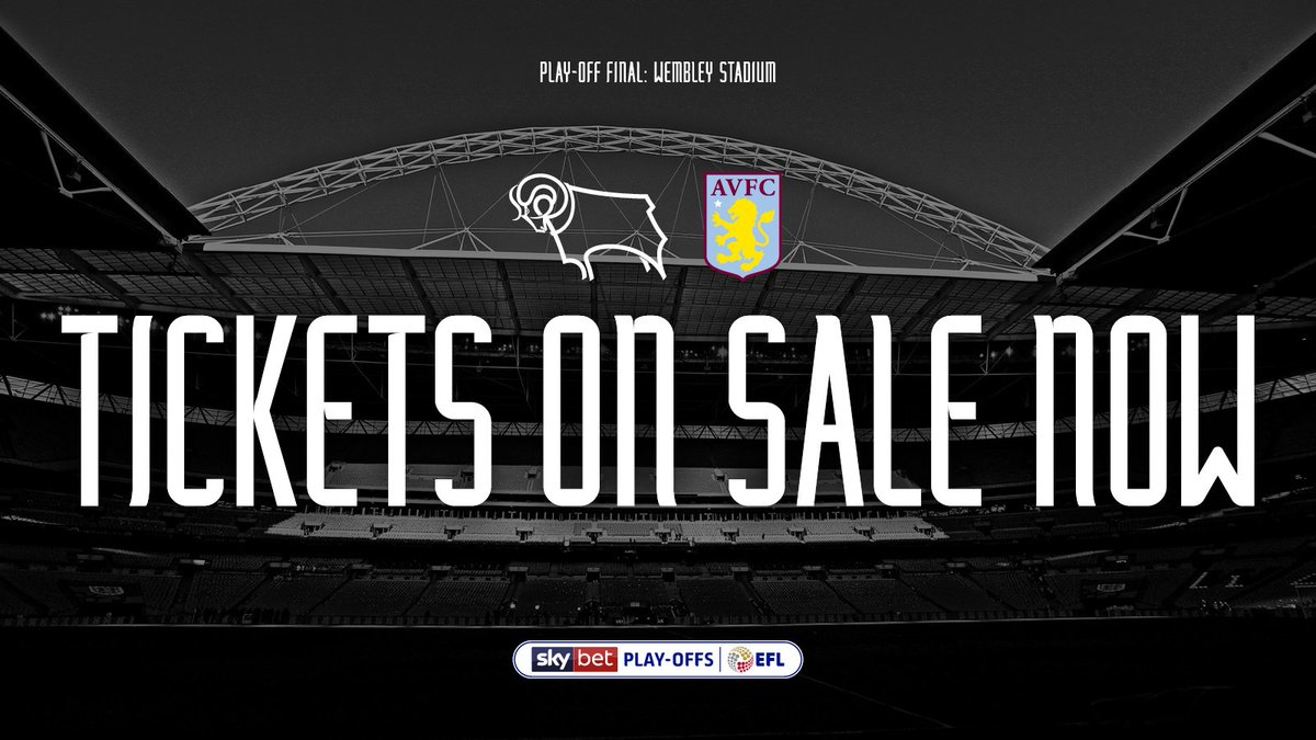 Aston Villa vs. Derby County. ⚪ Championship Play-Off Final. 🏆 Wembley. 📍 Tickets are now on General Sale... 🎟 thera.ms/home