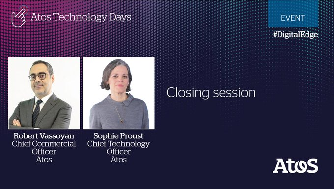 Don't miss the Atos Technology Days live closing session by @rvassoyan and @So_Proust who...