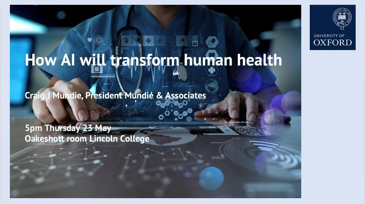 #AI is set to revolutionise medical research & healthcare. Find out how at a seminar presented by tech policy leader Craig Mundie, Lincoln College, 23 May, 5pm. Booking not required, open to @UniofOxford staff & students @mplsoxford #ArtificialIntelligence https://talks.ox.ac.uk/talks/id/e94f7fa6-3466-43dd-9aef-31a46e7e91ee/…