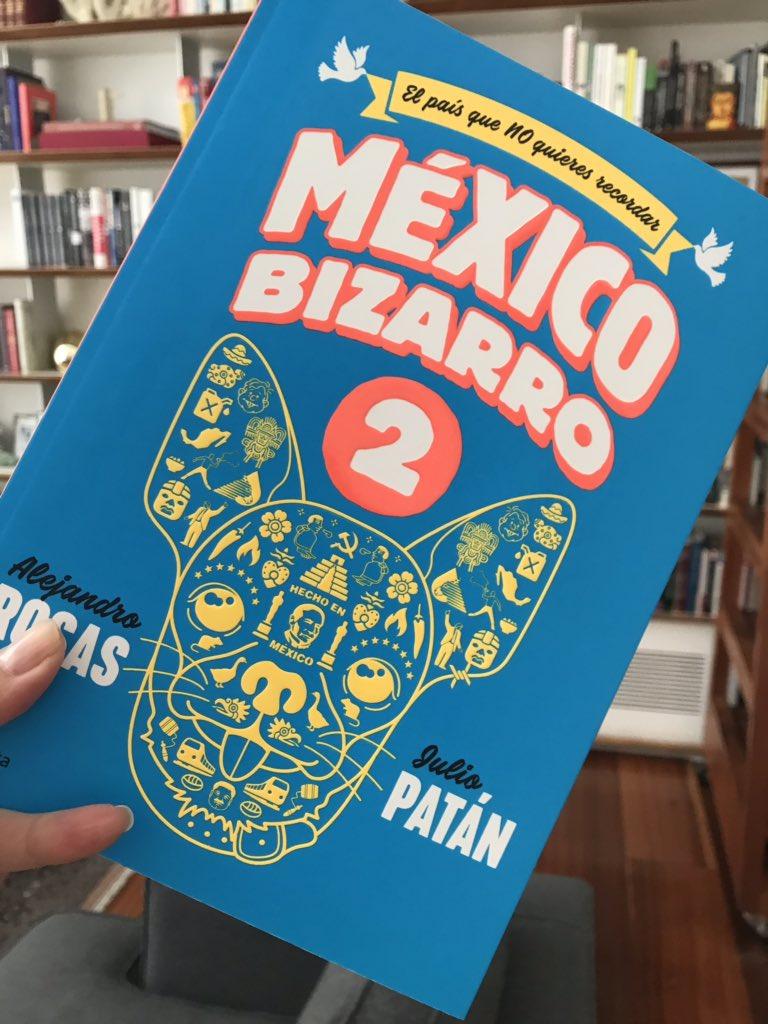 Esta es mi recomendación de fin de semana de las #CincoParaLlevar de #AsíLasCosasConLoret: México Bizarro 2, de @juliopatan09 y @arr1910: