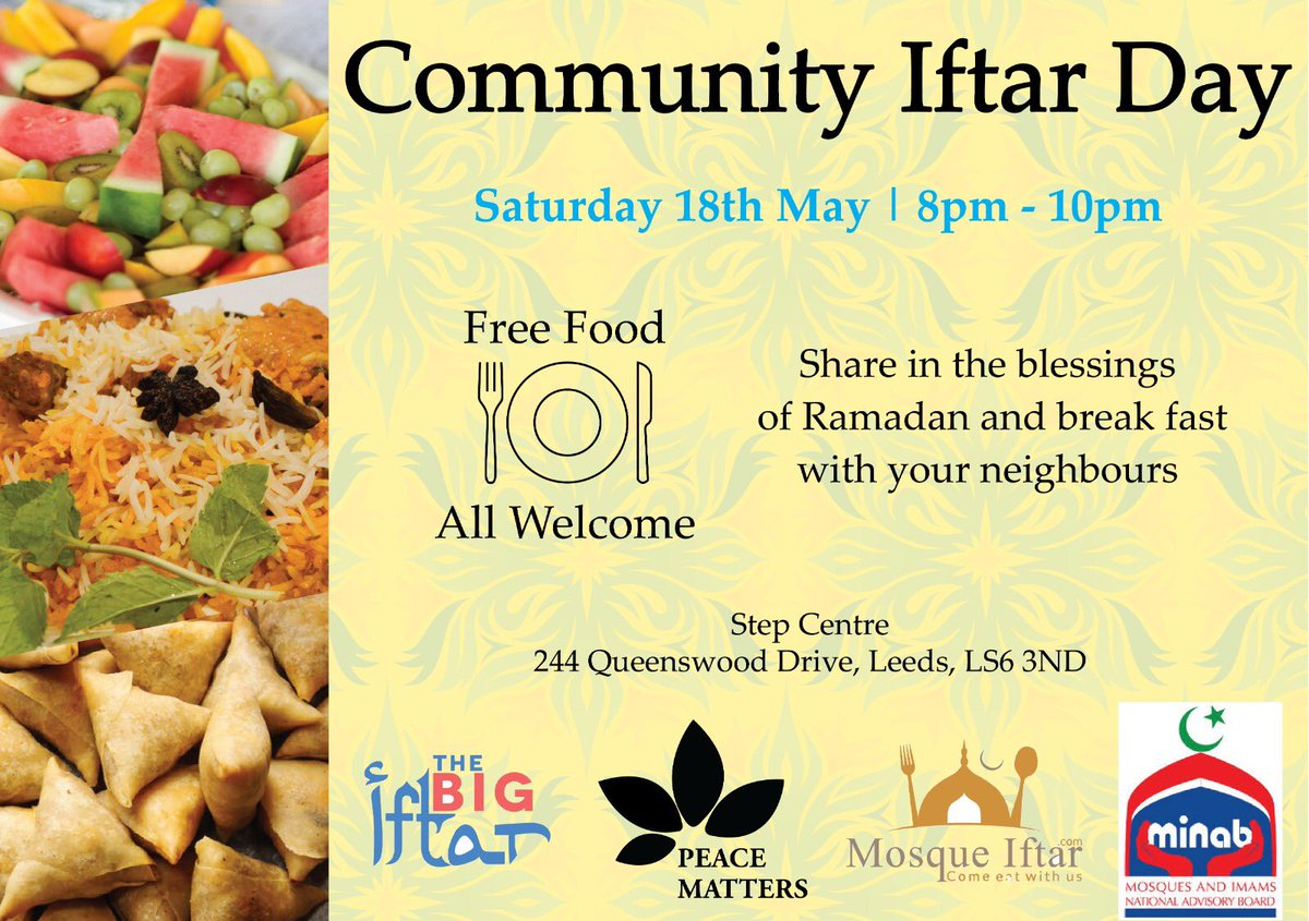 Community #Ramadan #Iftar in #Leeds: Saturday 18 May, organised by #PeaceMatters @PeaceMatters786   A time to come together and learn about each other share a meal together.  This is an OPEN INVITATION to ALL.