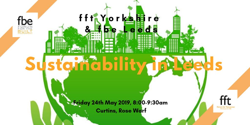 """@FFTYorkshire & @FBELeeds are pleased to invite you to our next event, """"Sustainability in Leeds"""". Guest Speakers: George Munson &Mark Danter. Held at @CurtinsConsult , Leeds. Be sure to book early to secure your place! bit.ly/2VItN61 #fbe #sustainabilityinleeds"""