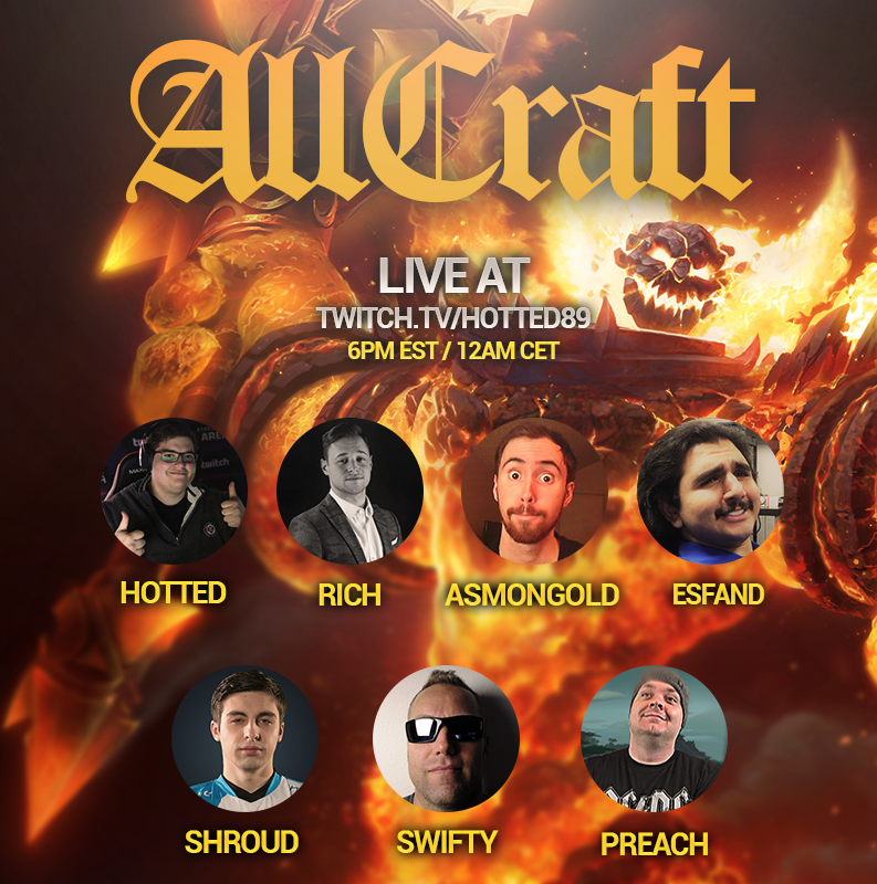 We got ourselves a SPECIAL @AllcraftShow episode tonight! Guests for tonight will be: @shroud. @PreachGaming , @EsfandTV , @SwiftyiRL We will be live to talk about the MASSIVE hit that is the @Warcraft Classic Beta! 6pm EST - Midnight EU time! twitch.tv/hotted89