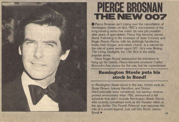 Newspaper announcing Pierce Brosnan as James Bond in THE LIVING DAYLIGHTS in 1986. However, contractual obligations with REMINGTON STEELE prevented him to play Bond and the role went for Timothy Dalton. On June 8, 1994, he would finally become Bond #5 for GOLDENEYE. <br>http://pic.twitter.com/cQ3a12fi37