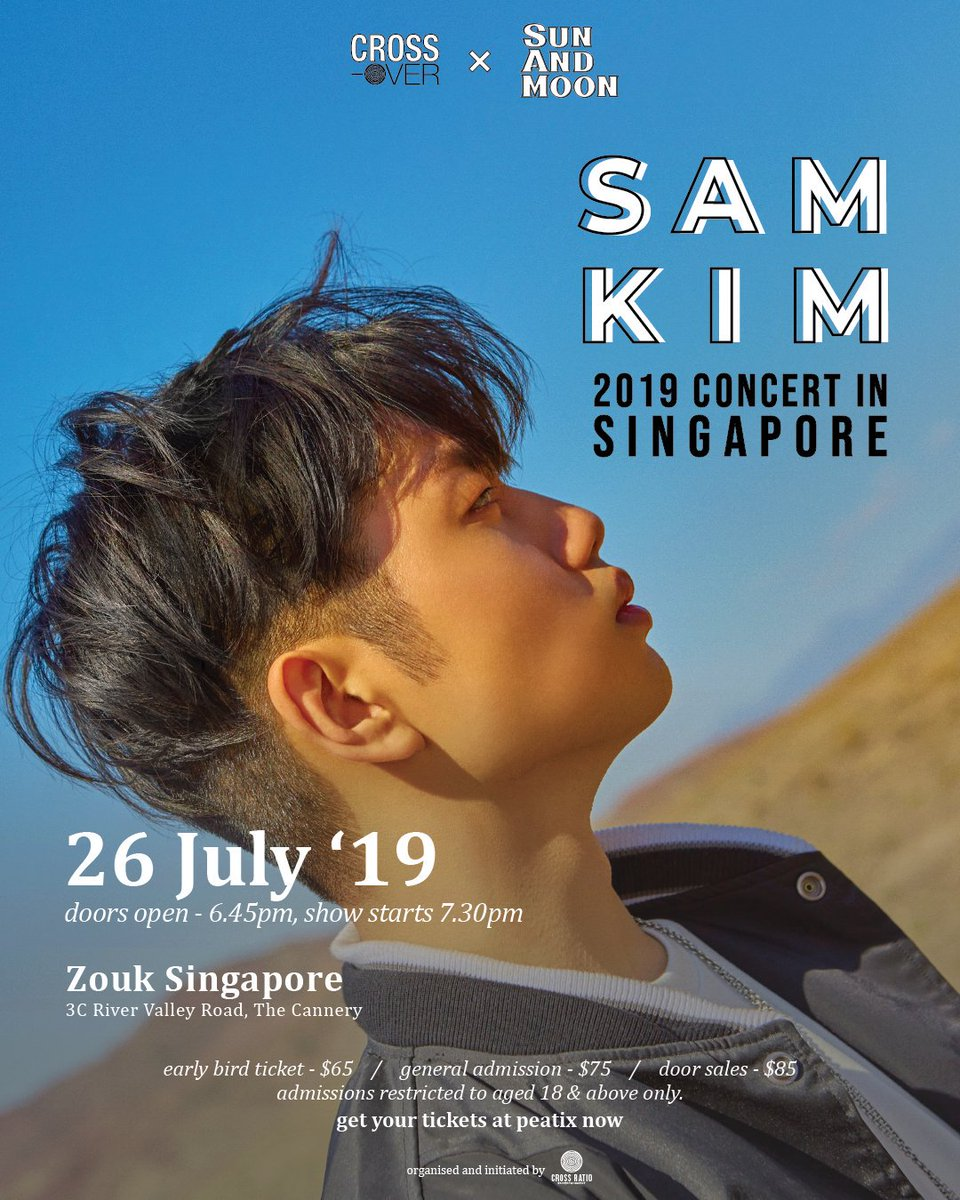 Singapore~ 🇸🇬 The voice behind Who Are You from tVN drama Goblin #SamKim @LeegitItsSam is back! 📅: 26 July 2019 (Fri) 🕖: 7.30PM 📍: Zouk Singapore 🎟️: $65 (Early Bird),$75 (General Admission),$85 (At Door) Ticket Sales start 3 Jun 2019, 12PM SGT @ cross-over.peatix.com