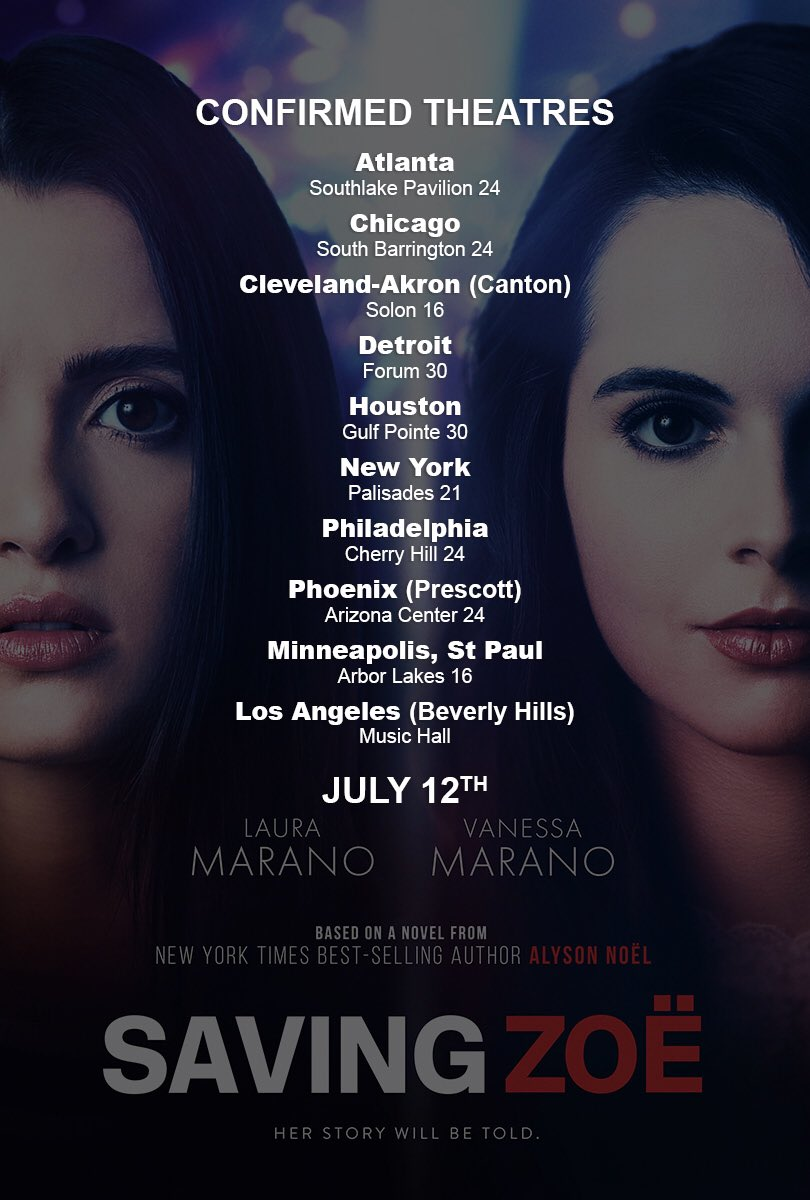 Here are the #SavingZoe confirmed theaters. Out July 12! Get ready! 😏 #savingzoemovie