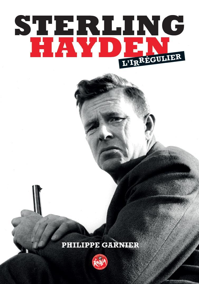 """Résultat de recherche d'images pour """"sterling hayden l'irrégulier"""""""