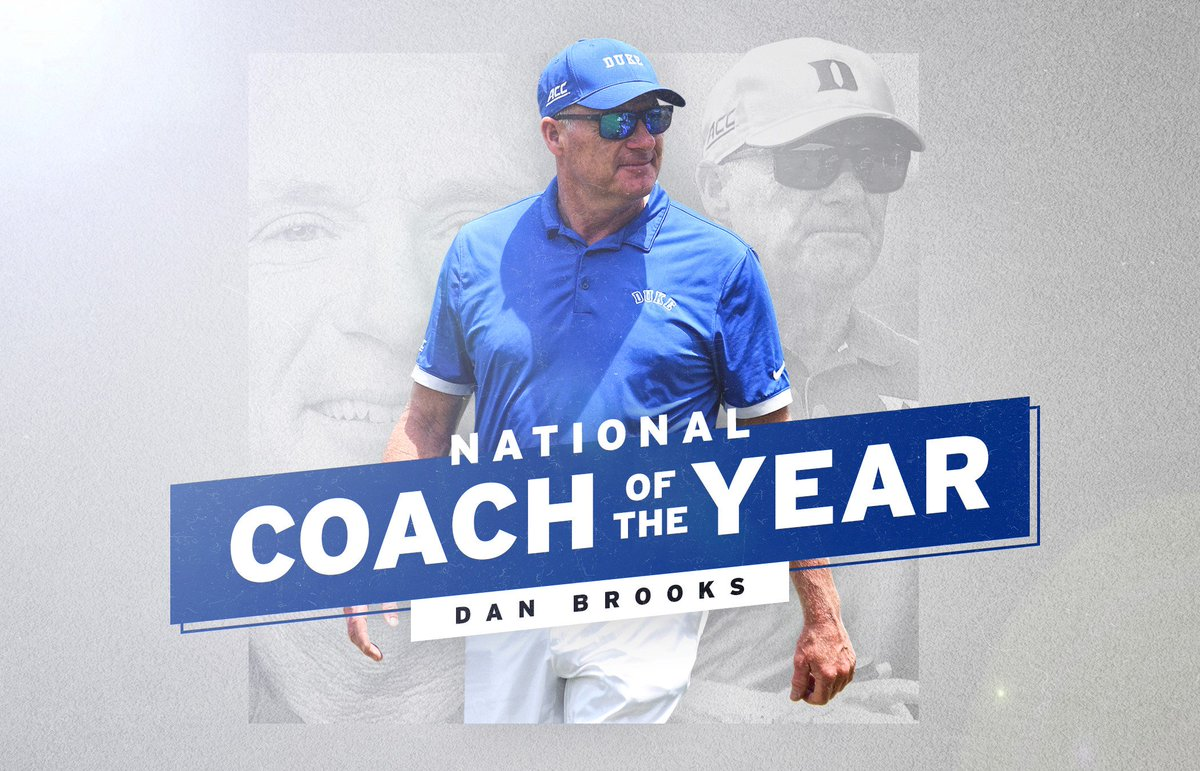 For the sixth time, #Duke head coach Dan Brooks has been named the @WGCAGOLF National Coach of the Year!    Other years include 2014, 2007, 2005, 2001 and 1999  #Congrats Coach!  So honored to have the winningest coach in @NCAA history leading our program 🐐 #DukeFamily