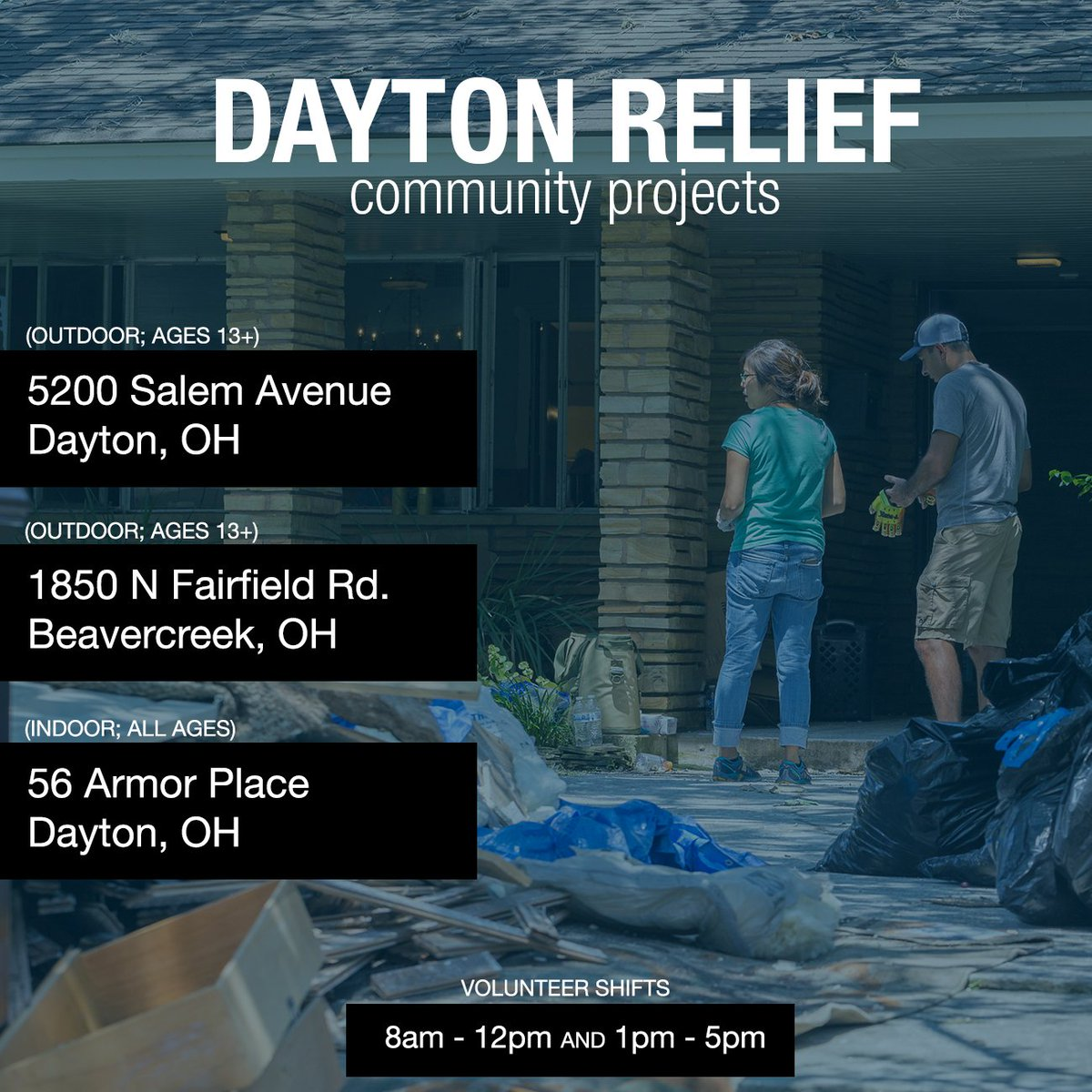 500+ people in our community are mobilizing around Dayton on Saturday to help with relief efforts. If you're interested in joining, please show up at one of these locations listed below. There will be two shifts: 8am - 12pm (arrival time 8am) and 1pm - 5pm (arrival time 1pm).