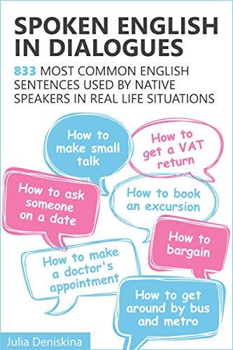DOWNLOAD] Spoken English in Dialogues: 833 common English sentences u