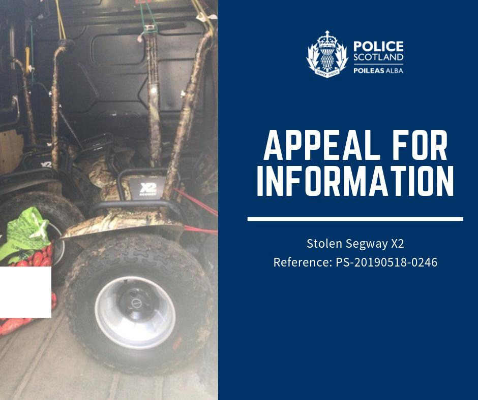 7 distinctive camouflaged Segway X2 models were stolen from a property in Falkirk during the early hours of 18th May 2019. Any information please contact Police on 101 and quote reference: PS-20190518-0246 or contact Crime Stoppers anonymously on 0800 555 111.