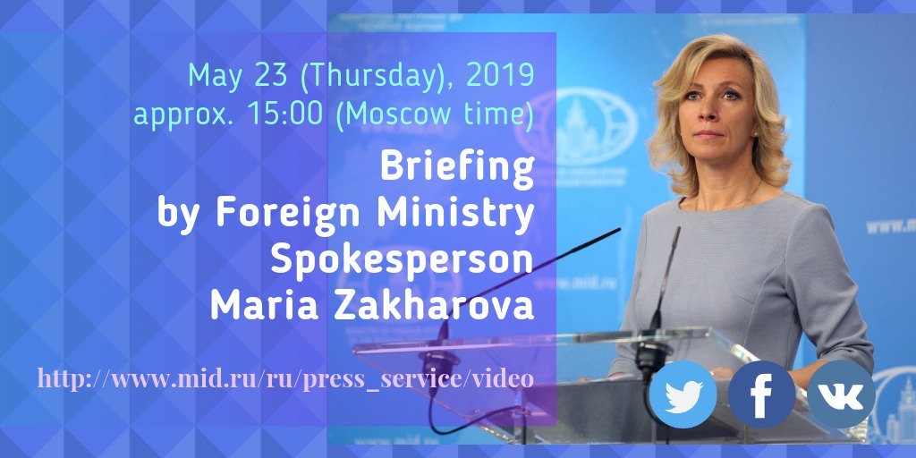 Watch live briefing by FM Spokesperson Maria #Zakharova on May  <br>http://pic.twitter.com/ZUIomK2zPM