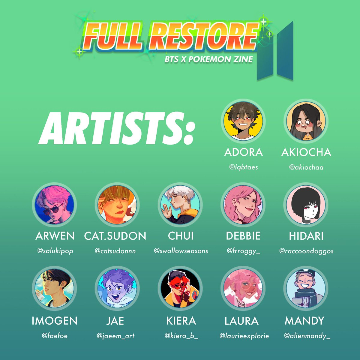 [RTs] We're excited to finally announce the official contributors list for FULL RESTORE: a A #BTS x #Pokemon zine  We're super excited to have so many talented creators on board!<br>http://pic.twitter.com/zyfuOxR2RD