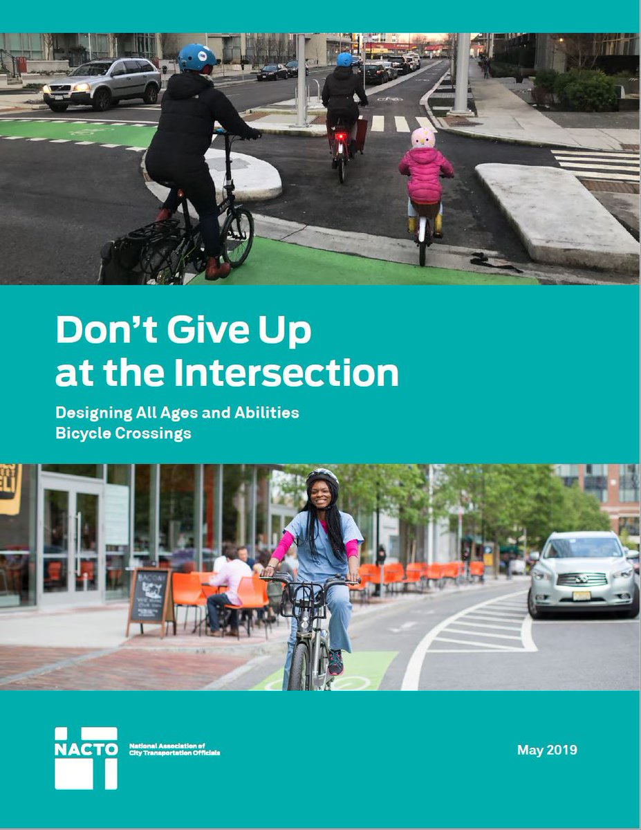 Introducing NACTO's newest guidance product: Don't Give Up at the Intersection! (aka How to Design All Ages & Abilities Bicycle Crossings) 👉 http://nacto.org/saferintersections…