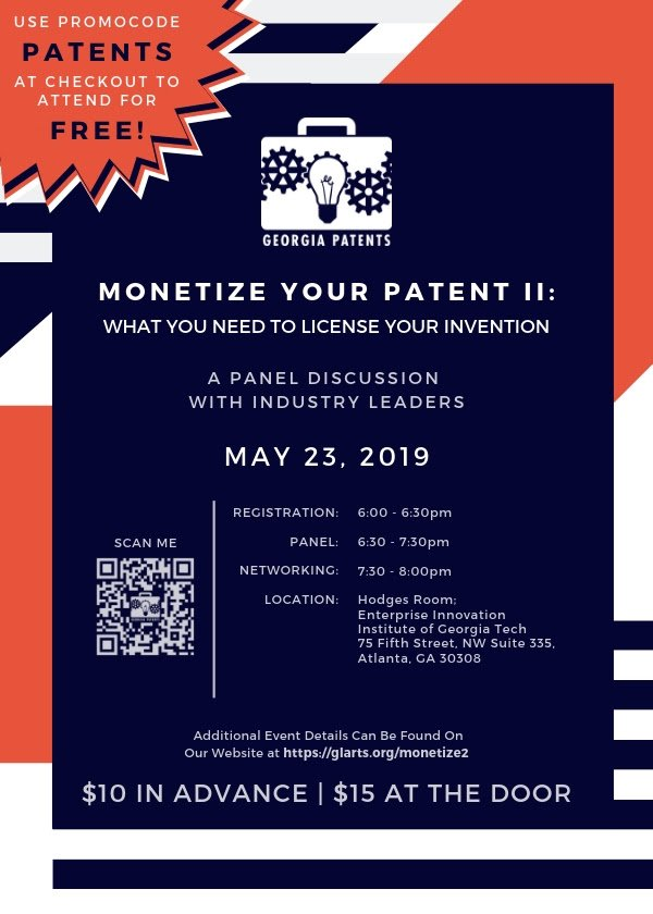 "THIS THURS 5/23 - Join @GAPatents & speakers from Emory, Georgia Centers of Innovation, Georgia Tech. etc. for #Monetize Your #Patent II: What You Need to #License Your Invention at @atdc! #GeorgiaPATENTS #Inventors #Inventions #Free w/ code ""PATENTS"" at http://www.glarts.org/monetize2"