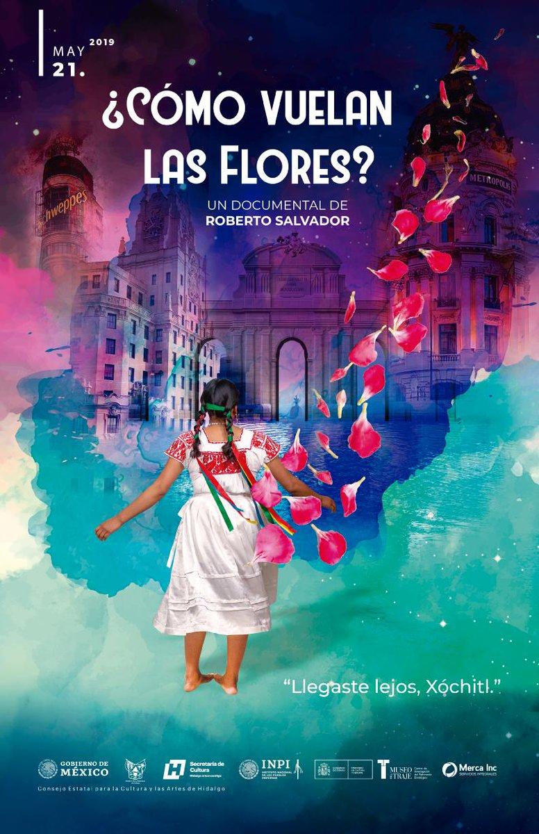 Este martes 21 de mayo a las 18:30 horas se estrena el documental ¿Cómo Vuelan Las Flores? en el Teatro San Francisco. El director Roberto Salvador cuenta una inspiradora historia con el objetivo de posicionar a la mujer indígena hidalguense en Europa y el mundo.