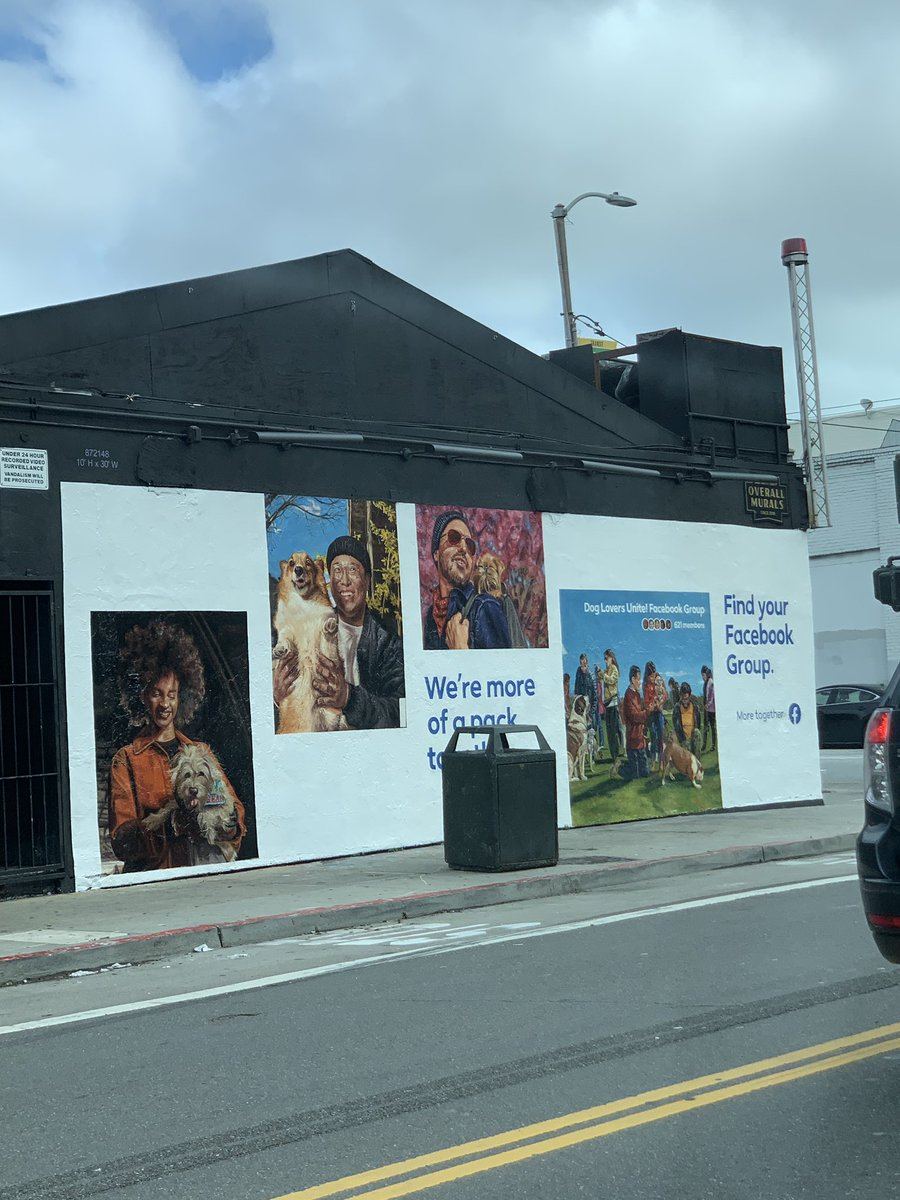 Facebook marketing budget includes street murals promoting its big push into Groups (this is on Folsom)
