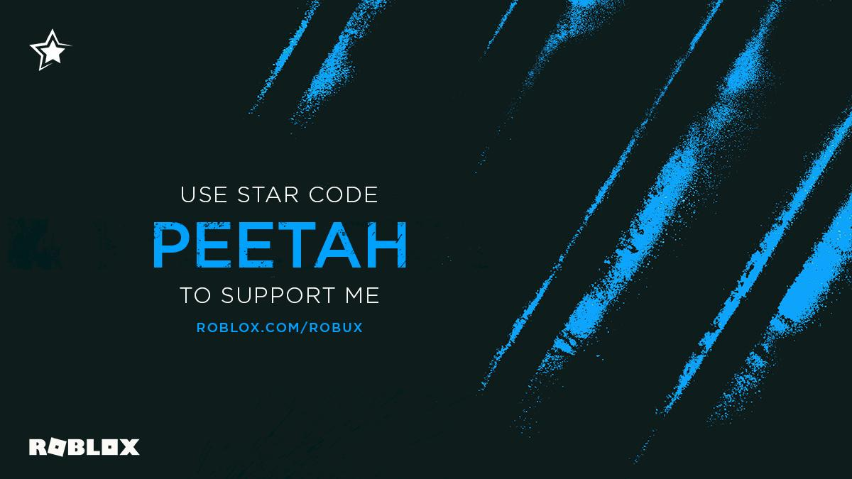Peetah On Twitter Heeey My Star Code Is Now Available To Use Thanks To Roblox When You Purchase Robux Or Builders Club Feel Free To Use It To Support Me If