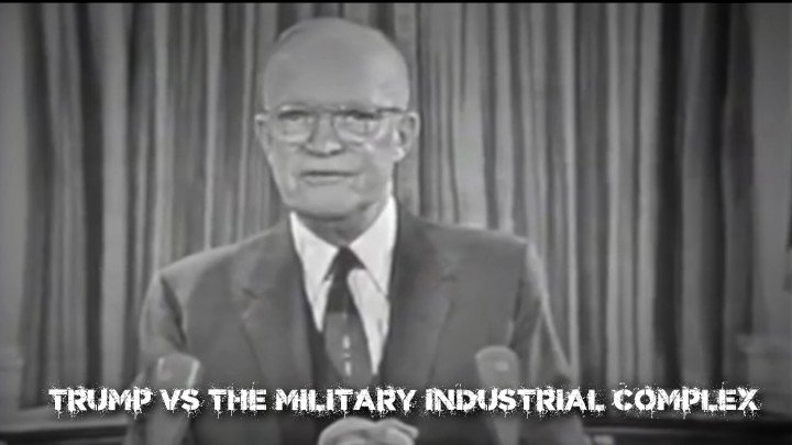 Trump acknowledged the existence of the military industrial complex, and their thirst for more war. It's been almost 60 years since a president acknowledged their existence and thirst for war. We all need to support him now more than ever!  Please RT and comment!