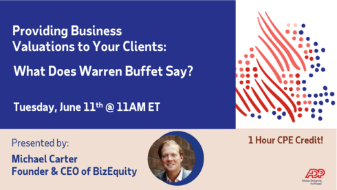 Join ADP & BizEquity CEO Michael Carter for an overview of business valuation trends and how to incorporate them into your practice! Tuesday, June 11, 2019 at 11:00 AM ET. http://bit.ly/2WTvhHl