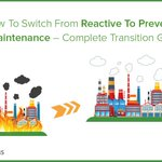 How to Switch from #Reactive #Maintenance to #Preventive #Maintenance - Complete Transition Guide https://t.co/umoeKbGOoz
