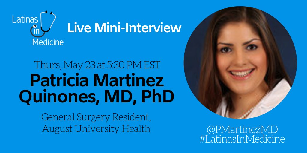 Our next #LatinasInMedicine mini-interview with Dr. Patricia Martinez Quinones @PMartinezMD is scheduled for Thurs May 23 @ 5:30pm!   #MedStudentTwitter #MedTwitter #SoMeDocs #DoubleDocs #WomenInMedicine #ILookLikeASurgeon