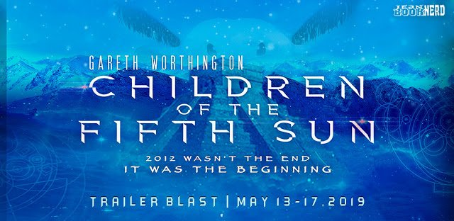 $20 #Giveaway CHILDREN OF THE FIFTH SUN by Gareth Worthington TRAILER BLAST @DrGWorthington Ends 6.3 http://trbr.io/gY5oDWl