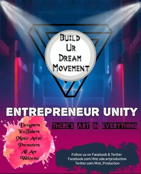 Our New Flyer For The #BuildUrDreamMovement 💥 All Entrapuaners Are Welcome 💯 Send Us A Message On FaceBook, Instagram Or Our Website 🔝  #JoinTheMovement 🔌 #BronxMade 🗽 #Unity 💯 #NationWideMovement ✅ #SpreadTheWord 📣 #EntrapuanerShip 💥