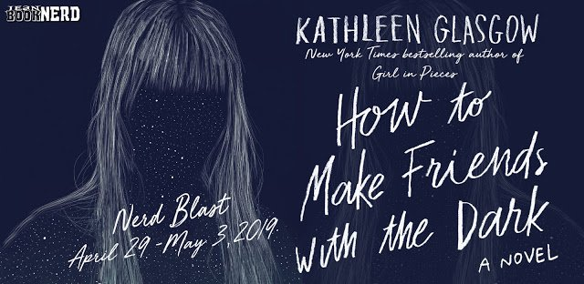 #Giveaway HOW TO MAKE FRIENDS WITH THE DARK by Kathleen Glasgow @kathglasgow  @DelacortePress  Ends 5.20 http://trbr.io/d6tdaTK