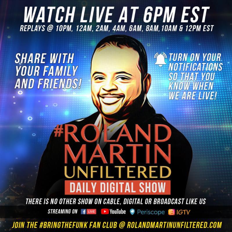Watch Roland Martin Unfiltered Daily Digital Show 6pm EST #WhatUNeedIs #RolandMartinUnfiltered  https:// conta.cc/2HfudH4  &nbsp;  <br>http://pic.twitter.com/uKTiid2iYi