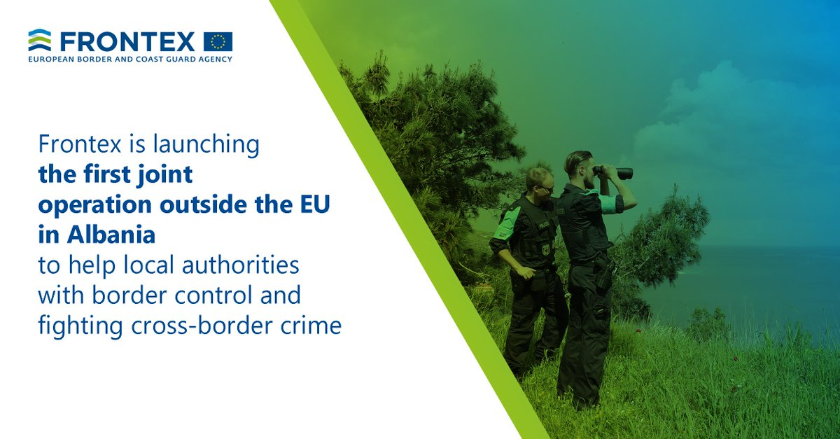Were launching our first operation outside the European Union. Frontex officers will support Albania with border control and tackling cross-border crime at its border with Greece #EUProtects #MigrationEU