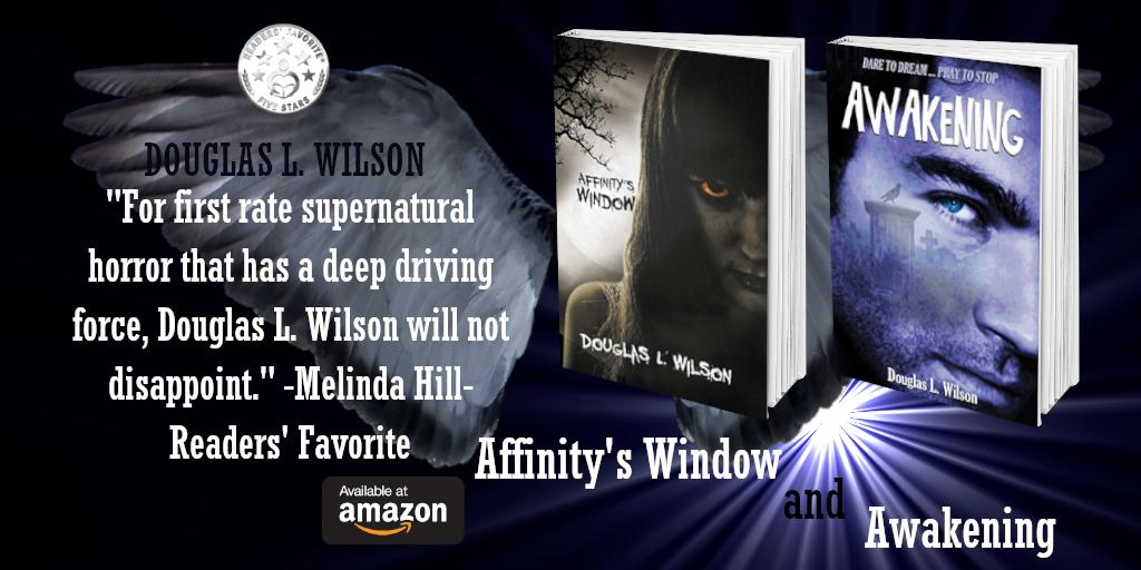 Give in to what nags at you. Let me scratch that horror itch right down deep where it burns. These supernatural thrillers are only .99 cents on kindle. Paperbacks also available. https://www.amazon.com/Affinitys-Window-Douglas-Wilson-ebook/dp/B01MRWG6KG/ …https://www.amazon.com/Awakening-Affinitys-Douglas-L-Wilson-ebook/dp/B07C29SBGL/ …#supernatural #thrillers #horror #suspense