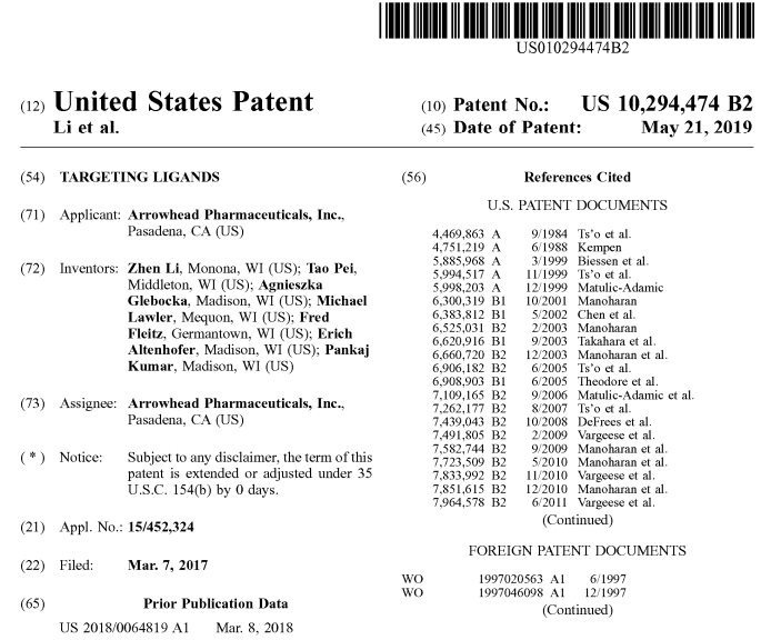 """Congrats $ARWR on your newly issued U.S. Patent No. 10,294,474 for """"Targeting Ligands."""" Enhances #TRiM delivery to a specific target site using #RNAi. #biotech #GameOn http://patft.uspto.gov/netacgi/nph-Parser?Sect1=PTO1&Sect2=HITOFF&d=PALL&p=1&u=%2Fnetahtml%2FPTO%2Fsrchnum.htm&r=1&f=G&l=50&s1=10,294,474.PN.&OS=PN/10,294,474&RS=PN/10,294,474…"""
