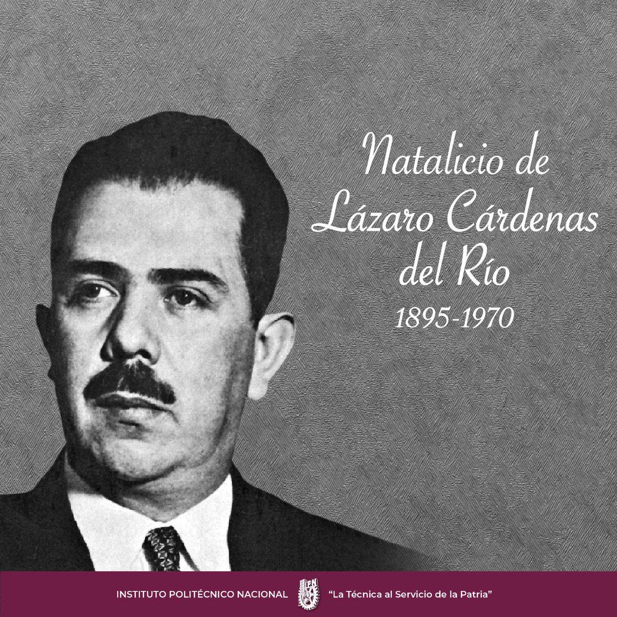 Hoy recordamos el natalicio del General Lázaro Cárdenas del Río, ilustre fundador del #IPN, en su honor el máximo reconocimiento Politécnico lleva su nombre. #DíaDelPolitécnico #OrgullosamentePolitécnicos