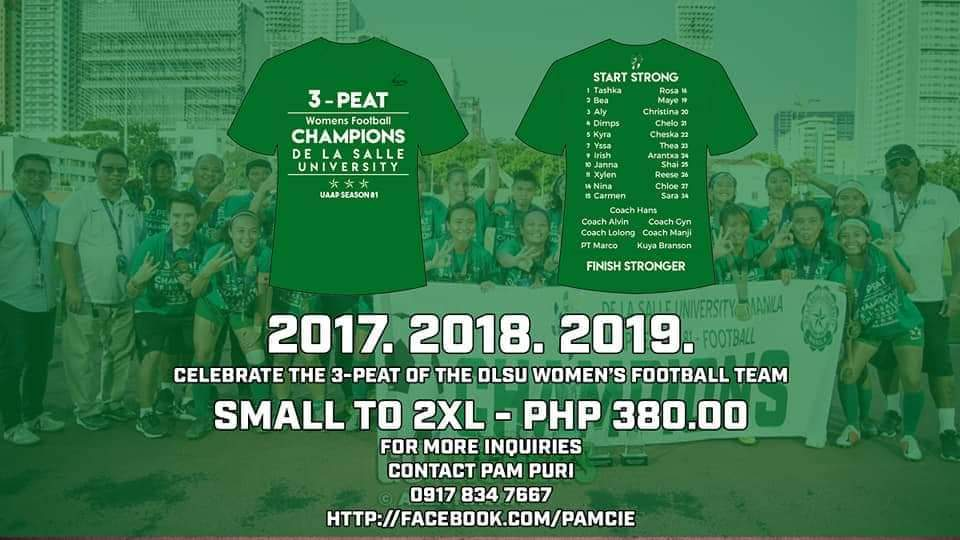 For those who are interested on grabbing @dlsufootballs UAAP 3-peat womens football championship shirt, please see the contact person, number & size chart on the attached images on this tweet. 💚⚽️🏹