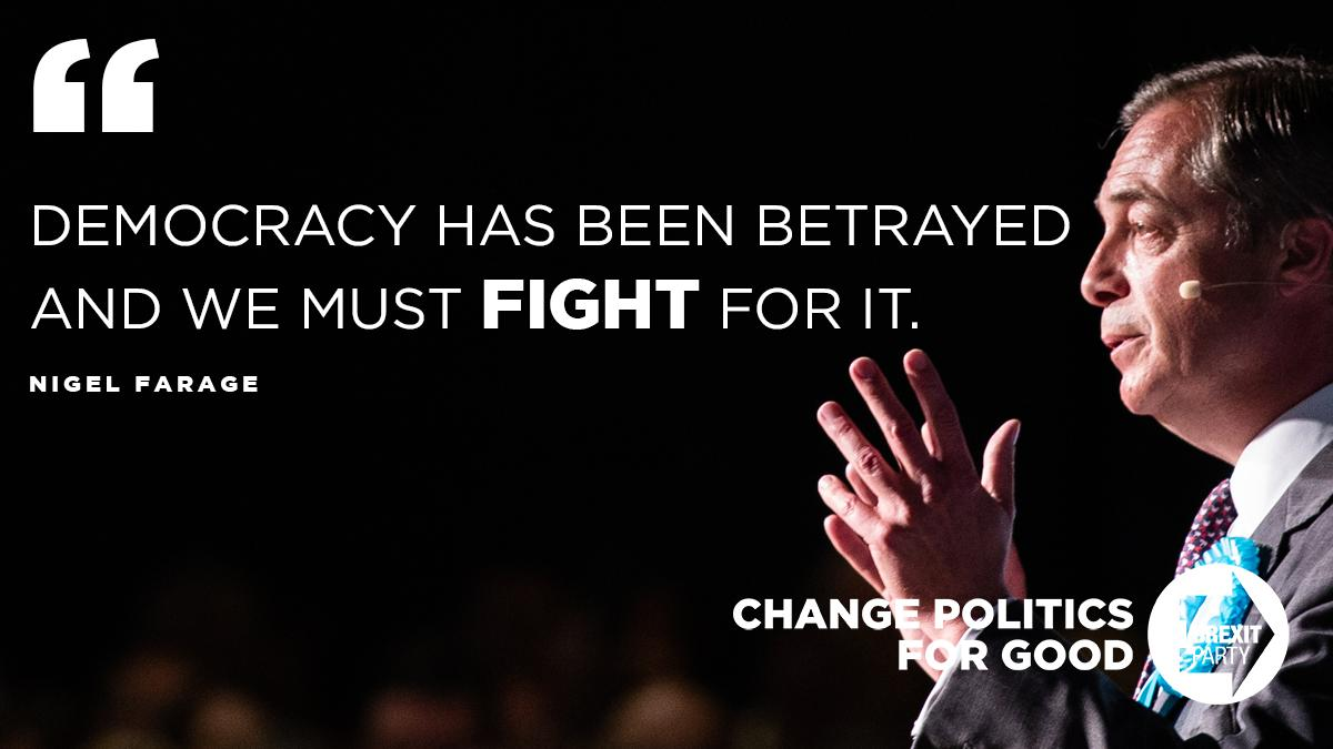 Democracy has been betrayed and we must fight for it. - @Nigel_Farage.