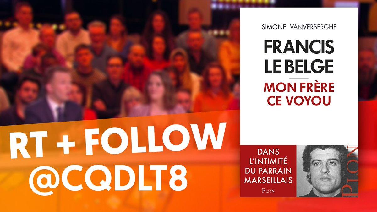 """#JeuConcours  RT + Follow @CQDLT8 pour tenter de gagner le livre de notre invité Simone Vanverberghe """"Francis le Belge, mon frère ce voyou"""" #CQDLT Tirage au sort à la fin de l'émission"""
