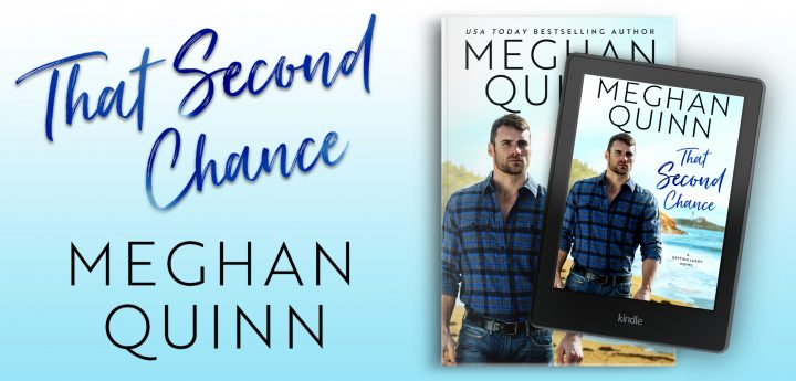 $25 #Giveaway Interview THAT SECOND CHANCE by Meghan Quinn @AuthorMegQuinn Ends 5.26 http://trbr.io/QegoYlj