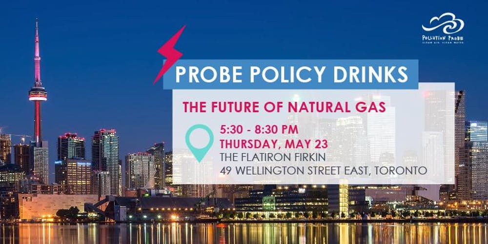 TONIGHT: Don't miss out on Probe Policy Drinks at the FlatIron Firkin in #Toronto! Come chat with the experts about the role of #naturalgas in a low-carbon energy system! Register here: https://bit.ly/2Hhxve2 #lowcarbon #energysystems