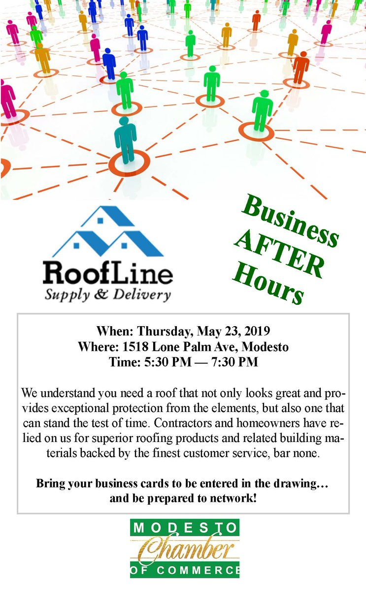 Modesto Chamber On Twitter Bring Those Business Cards And Join Us This Thursday May 23rd 5 30 Pm At Roofline Supply A Night Of Networking And A Raffle We Ll See You There