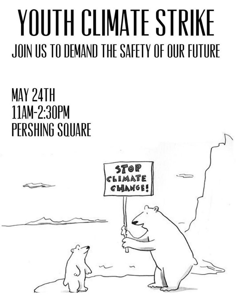 Also, join me at Pershing Square and @Fridays4future in Los Angeles, CA to strike for our future!